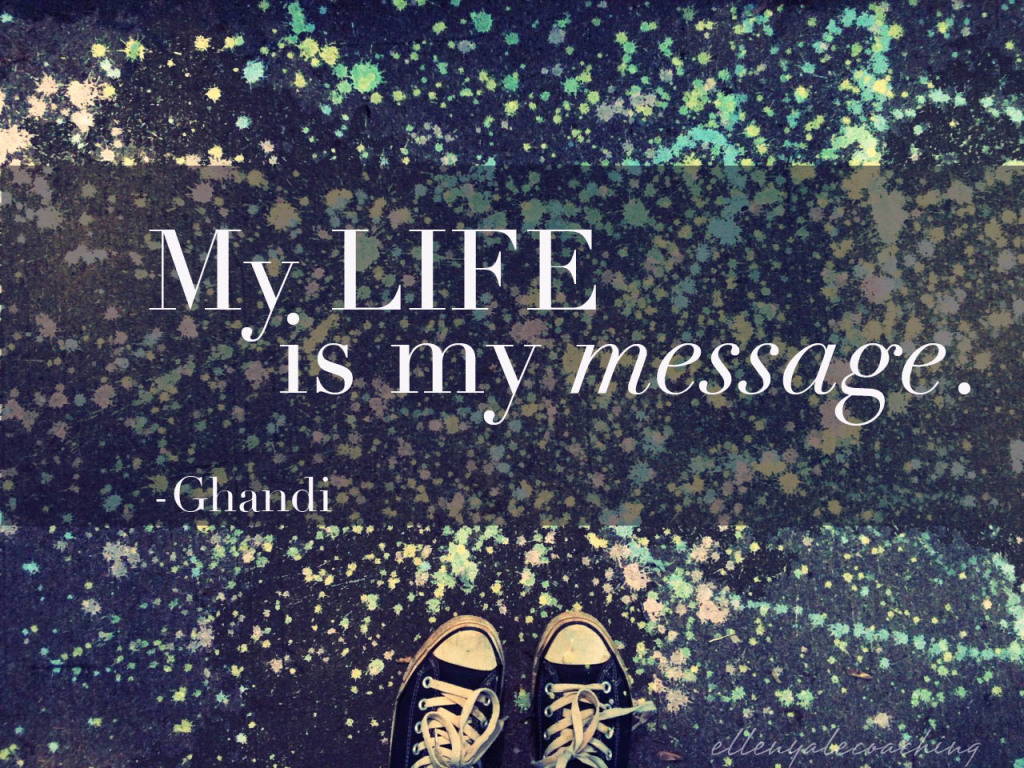 Life is my message